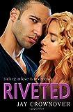 Riveted (Saints of Denver, Book 3)