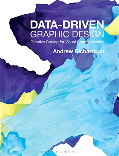 Data driven graphic design creative coding for visual data driven graphic design creative coding for visual communication required reading range fandeluxe Choice Image