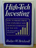 High Tech Investing, Rodger W. Bridwell, 0812910338
