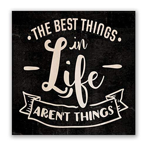 The Best Things in Life aren't Things Wood Signs for Home Decor 30x30cm