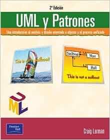 UML y Patrones (Spanish Edition) by Larman Craig (2004-11-03): Larman