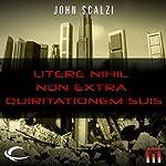 Utere Nihil Non Extra Quiritationem Suis: A METAtropolis Story | John Scalzi