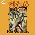 The Face of Apollo: The First Book of the Gods   Fred Saberhagen