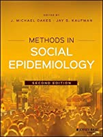 Methods in Social Epidemiology, 2nd Edition Front Cover