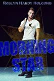 img - for Morning Star (Rockers of Storm Crow Book 2) book / textbook / text book