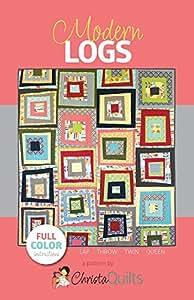 Christa Quilts Modern Logs Quilt Pattern 4 Sizes