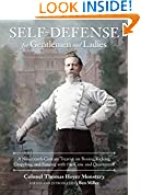 #10: Self-Defense for Gentlemen and Ladies: A Nineteenth-Century Treatise on Boxing, Kicking, Grappling, and Fencing with the Cane and Quarterstaff