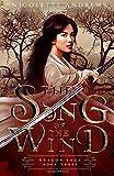 The Song of the Wind (Dragon Saga)