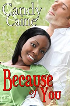 Because of You by [Caine, Candy]