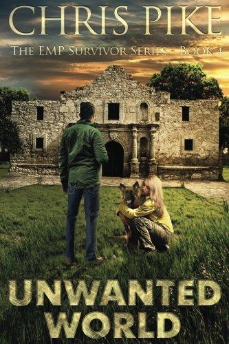Unwanted World (The EMP Survivor Series) (Volume 4) ebook