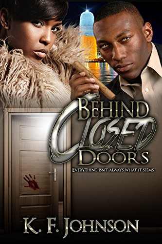 Book: Behind Closed Doors by K.F. Johnson