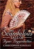 The Scandalous Tale of Agnes Biggenbotten
