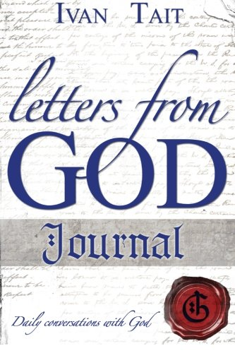 Letters From God Journal: Daily Conversations With God
