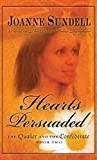 Hearts Persuaded, Joanne Sundell, 1410433293