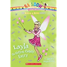 Rainbow Magic: The Sugar & Spice Fairies #6: Layla the Cotton Candy Fairy