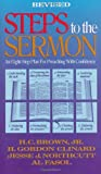 img - for Steps to the Sermon: An Eight-Step Plan For Preaching With Confidence (St#421238) book / textbook / text book