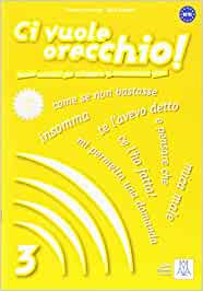 CI VUOLE ORECCHIO 3: Libro & CD-audio 3: Vol. 3: Amazon.es
