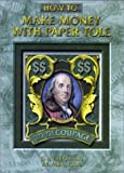img - for How to Make Money with Paper Tole by N. Dee Overduin (2000-05-05) book / textbook / text book