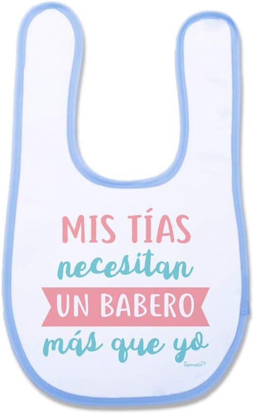 SUPERMOLON Babero beb/é Mis t/ías necesitan un babero m/ás que yo Azul celeste con velcro