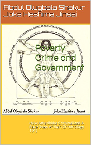 When Play Is Criminalized Racial >> Amazon Com Poverty Crime And Government How Amerikkka Criminalized