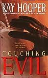 Touching Evil, Kay Hooper, 0553583441