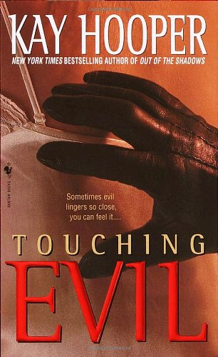 Touching Evil by Kay Hooper