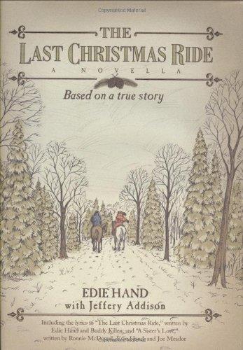 The Last Christmas Ride: A Novella pdf