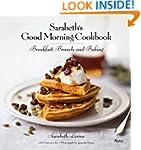 Sarabeth's Good Morning Cookbook: Bre...