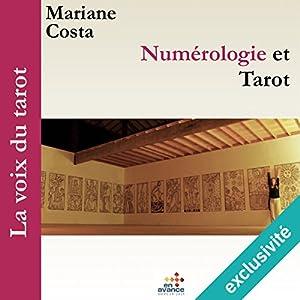 Numérologie et tarot (La voix du tarot 2)   Livre audio