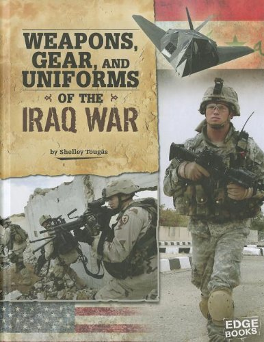 Weapons, Gear, and Uniforms of the Iraq War (Equipped for Battle) by Capstone Press (Image #1)