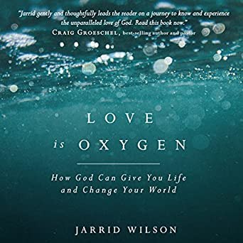 818669007 Amazon.com  Love Is Oxygen  How God Can Give You Life and Change ...