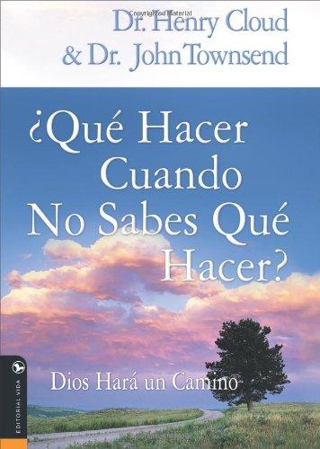 Download Que hacer cuando no sabes que hacer: Dios hará un camino (Spanish Edition) pdf epub