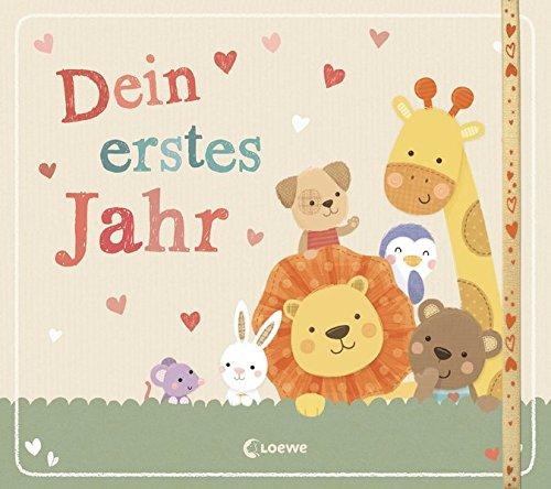 Dein erstes Jahr: Babyalbum Gebundenes Buch – 16. Januar 2017 Sarah Ward Anika Dürtler Loewe 3785586345