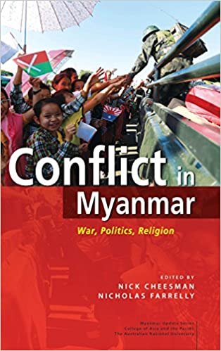 Image result for Conflict in Myanmar: War, Politics, Religion