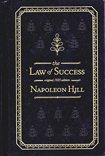 Law of Success in 15 Lessons ( Reprint of the orginal rare 1925 edition ) (The Law Of Success In 16 Lessons)