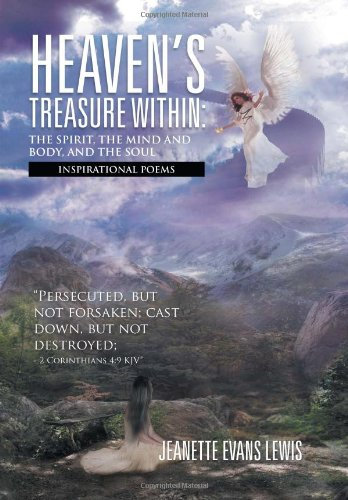 Books : Heaven's Treasure Within: The Spirit, the Mind and Body, and the Soul: Inspirational Poems