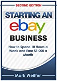 eBay: eBay Selling, eBay Business, eBay for Beginners, eBay Buying and Selling (eBay Selling, eBay Business, Online Business, How to Make Money With eBay, Internet Marketing)