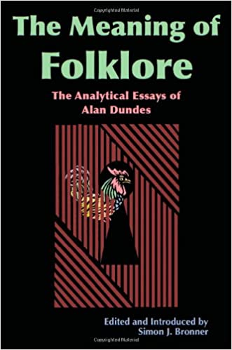 meaning of folklore the analytical essays of alan dundes alan  meaning of folklore the analytical essays of alan dundes alan dundes simon j bronner 9780874216837 amazon com books
