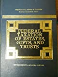 img - for Federal Taxation of Estates, Gifts, and Trusts (Prentice-Hall Series in Taxation) by Englebrecht Ted D. Moore Michael L. Fowler Anna C. (1981-08-01) Hardcover book / textbook / text book