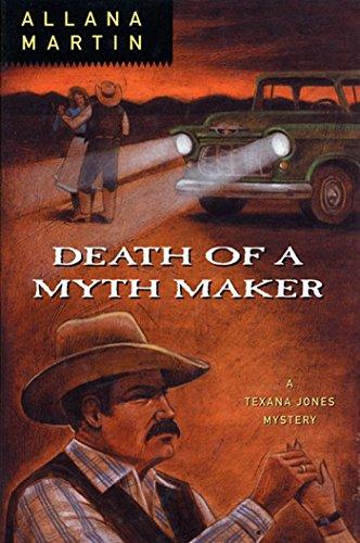 Death of a Myth Maker (Texana Jones Mysteries Book 4)