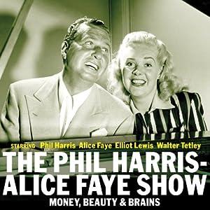 The Phil Harris - Alice Faye Show: Money, Beauty & Brains Radio/TV Program