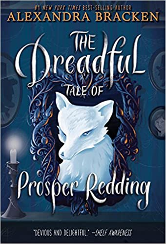 The Dreadful Tale of Prosper Redding: Amazon.es: Alexandra Bracken: Libros en idiomas extranjeros