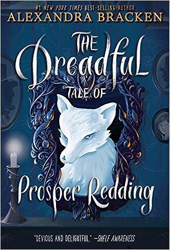 The Dreadful Tale of Prosper Redding: Amazon.es: Alexandra Bracken: Libros en idiomas extranjeros