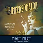 The Impersonator | Mary Miley
