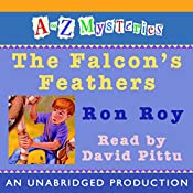 A to Z Mysteries: The Falcon's Feathers | Ron Roy
