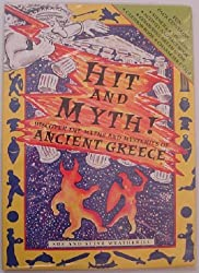 Hit and Myth! Discover the Myths& Mysteries of Anci: Discover the Myths and Mysteries of Ancient Greece (History Activity Pack)