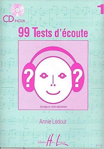99 Tests d'Ecoute Volume 1