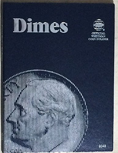 1 – Dimes….Plain (no printing) Whitman Folder – – –