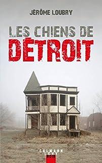 Les chiens de Détroit, Loubry, Jérôme