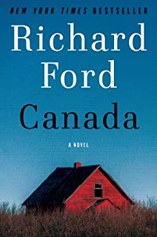 Canada by [Ford, Richard]